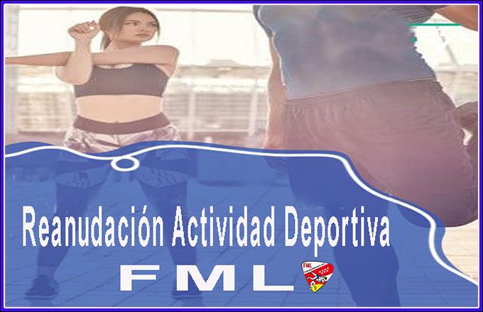 Reanudación de la actividad deportiva de la FML